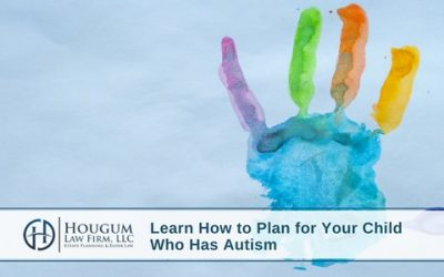 Learn How to Plan for Your Child Who Has Autism