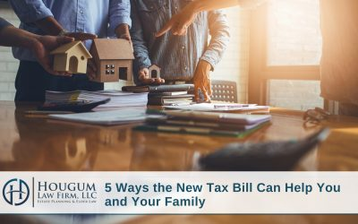 5 Ways the New Tax Bill Can Help You and Your Family