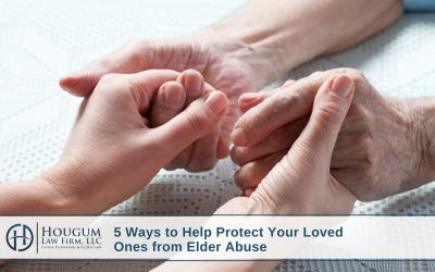 5 Ways to Help Protect Your Loved Ones from Elder Abuse