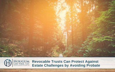 Revocable Trusts Can Protect Against Estate Challenges by Avoiding Probate