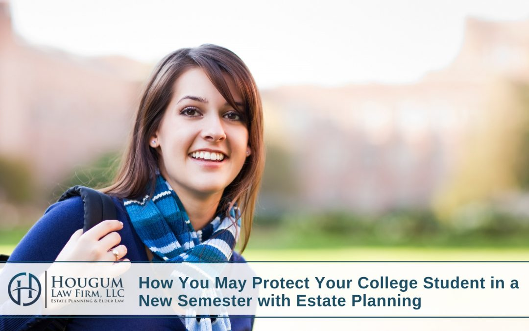 How You May Protect Your College Student in a New Semester with Estate Planning