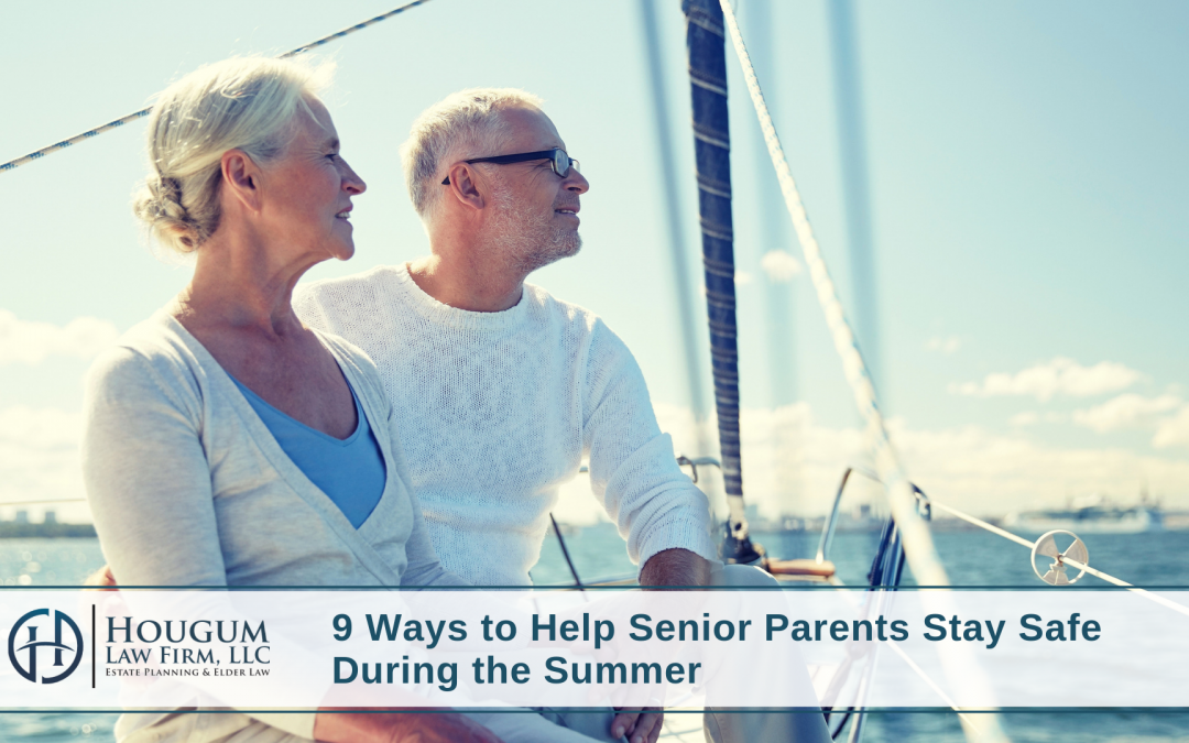9 Ways to Help Senior Parents Stay Safe During the Summer