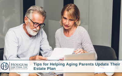 Tips for Helping Aging Parents Update Their Estate Plan