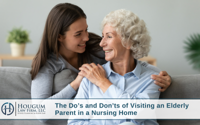 The Do's and Don'ts of Visiting an Elderly Parent in a Nursing Home