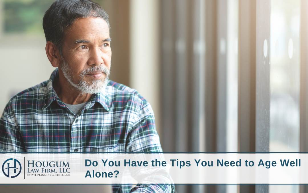 Do You Have the Tips You Need to Age Alone?