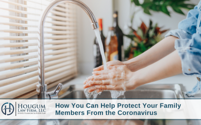 How You Can Help Protect Your Family Members From the Coronavirus