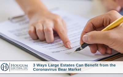 3 Ways Estates May Be Able to Benefit from the Coronavirus Bear Market