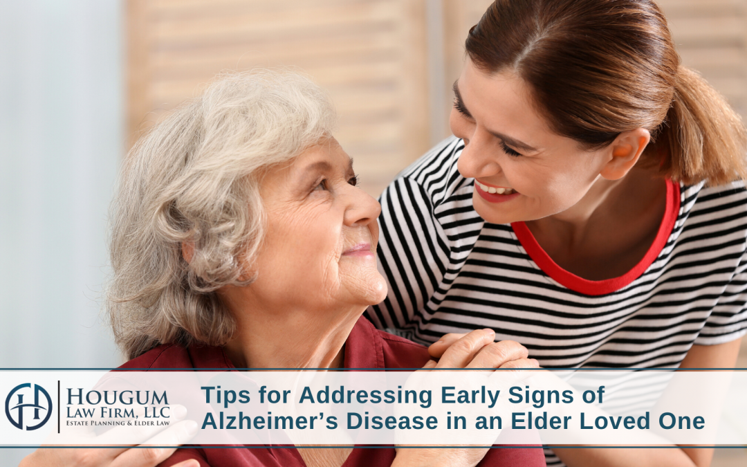 Tips for Addressing Early Signs of Alzheimer's Disease in an Elder Loved One
