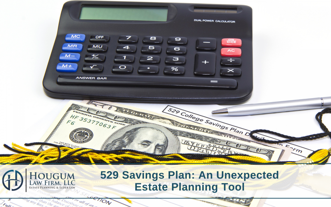 529 Savings Plan: An Unexpected Estate Planning Tool
