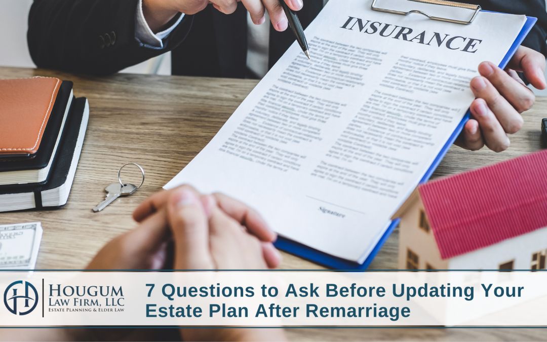 7-questions-to-ask-before-updating-your-estate-plan-after-remarriage