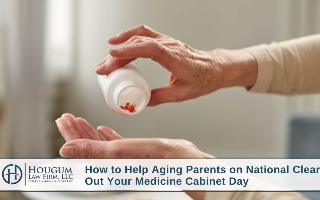 how-to-help-aging-parents-on-national-clean-out-your-medicine-cabinet-day