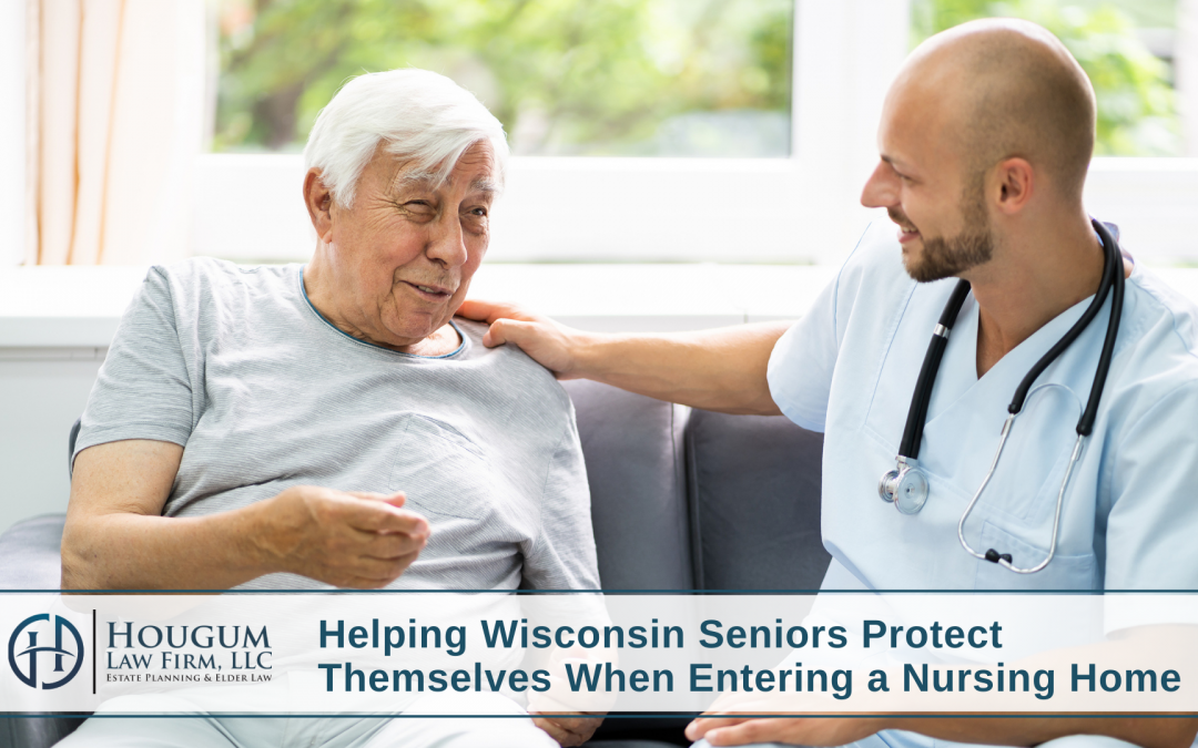 helping-wisconsin-seniors-protect-themselves-when-entering-a-nursing-home