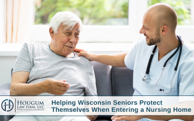 Helping Wisconsin Seniors Protect Themselves When Entering a Nursing Home