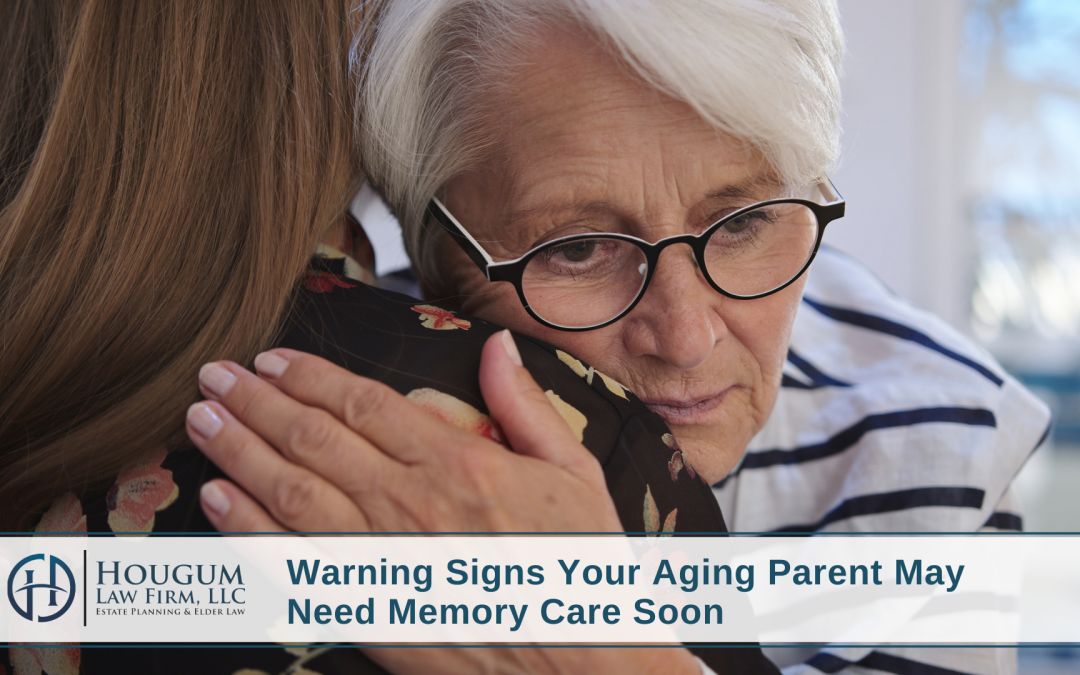 Is It Time for a Memory Care Facility for Your Aging Parent?